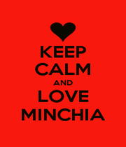 KEEP CALM AND LOVE MINCHIA - Personalised Poster A4 size