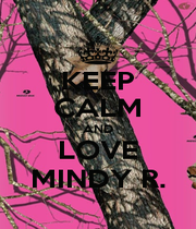 KEEP CALM AND LOVE MINDY R. - Personalised Poster A1 size