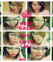 """KEEP CALM And LOVE  """" MJ """" - Personalised Poster A4 size"""