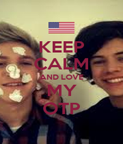 KEEP CALM AND LOVE MY OTP - Personalised Poster A4 size
