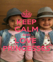 KEEP CALM AND LOVE  PRINCESSES - Personalised Poster A4 size