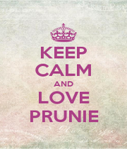 KEEP CALM AND LOVE PRUNIE - Personalised Poster A1 size