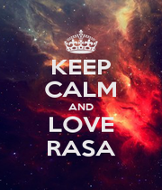 KEEP CALM AND LOVE RASA - Personalised Poster A1 size