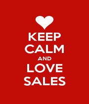 KEEP CALM AND LOVE SALES - Personalised Poster A4 size