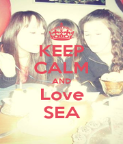 KEEP CALM AND Love SEA - Personalised Poster A4 size