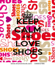 KEEP CALM AND LOVE SHOES - Personalised Poster A1 size