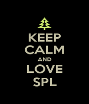 KEEP CALM AND LOVE SPL - Personalised Poster A1 size