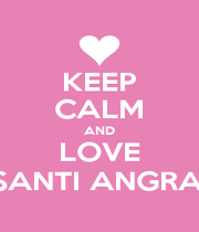 KEEP CALM AND LOVE SUSANTI ANGRAENI - Personalised Poster A1 size