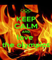 KEEP CALM AND love  the olympics - Personalised Poster A1 size