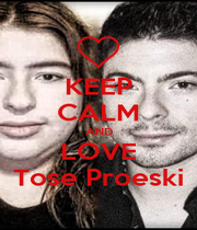 KEEP CALM AND LOVE Tose Proeski - Personalised Poster A1 size