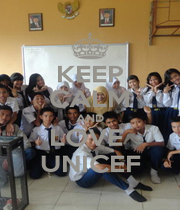KEEP CALM AND LOVE  UNICEF - Personalised Poster A1 size