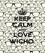 KEEP CALM AND  LOVE WICHO  - Personalised Poster A4 size