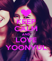 KEEP CALM AND LOVE YOONYUL - Personalised Poster A4 size