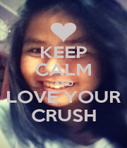 KEEP CALM AND LOVE YOUR CRUSH - Personalised Poster A1 size