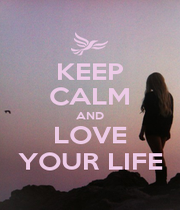 KEEP CALM AND LOVE YOUR LIFE - Personalised Poster A1 size