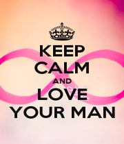 KEEP CALM AND LOVE YOUR MAN - Personalised Poster A1 size