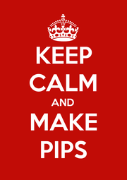 KEEP CALM AND MAKE PIPS - Personalised Poster A1 size