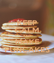 KEEP CALM AND MAKE PUNCAKES - Personalised Poster A1 size