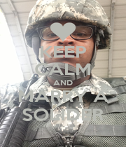 KEEP CALM AND MARRY A SOLIDER - Personalised Poster A1 size