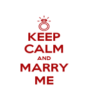 KEEP CALM AND MARRY ME - Personalised Poster A4 size