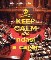 KEEP CALM AND ndasì a cagar - Personalised Poster A4 size