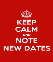 KEEP CALM AND NOTE NEW DATES - Personalised Poster A1 size
