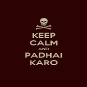 KEEP CALM AND PADHAI KARO - Personalised Poster A1 size