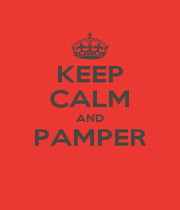 KEEP CALM AND PAMPER  - Personalised Poster A1 size