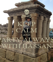 KEEP CALM AND PARTY ALWAYS  WITH HASSAN - Personalised Poster A1 size