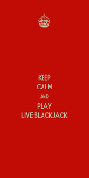 KEEP CALM AND PLAY LIVE BLACKJACK - Personalised Poster A1 size