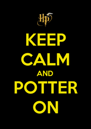 KEEP CALM AND POTTER ON - Personalised Poster A1 size