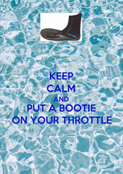KEEP CALM AND PUT A BOOTIE ON YOUR THROTTLE - Personalised Poster A1 size
