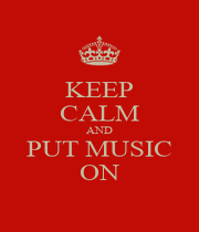 KEEP CALM AND PUT MUSIC ON - Personalised Poster A1 size