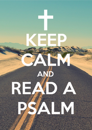 KEEP CALM AND READ A  PSALM - Personalised Poster A1 size