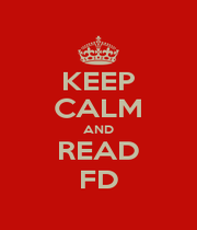 KEEP CALM AND READ FD - Personalised Poster A1 size