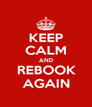 KEEP CALM AND REBOOK AGAIN - Personalised Poster A1 size
