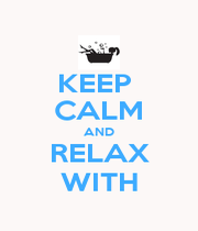 KEEP  CALM AND RELAX WITH - Personalised Poster A1 size