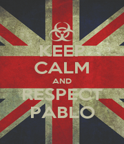 KEEP CALM AND RESPECT PABLO - Personalised Poster A4 size