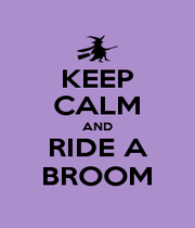 KEEP CALM AND RIDE A BROOM - Personalised Poster A4 size