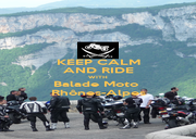 KEEP CALM AND RIDE WITH Balade Moto  Rhônes-Alpes - Personalised Poster A1 size