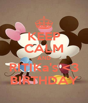 KEEP CALM AND RITIKa's <3 BIRTHDAY - Personalised Poster A4 size