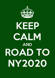 KEEP CALM AND ROAD TO NY2020 - Personalised Poster A1 size