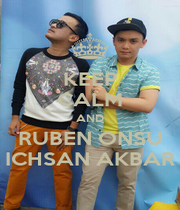 KEEP CALM AND RUBEN ONSU ICHSAN AKBAR - Personalised Poster A4 size