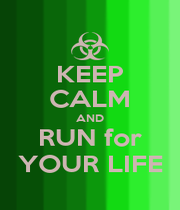 KEEP CALM AND RUN for YOUR LIFE - Personalised Poster A1 size
