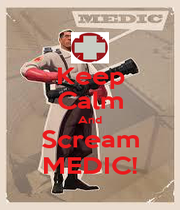Keep Calm And Scream MEDIC! - Personalised Poster A1 size