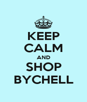 KEEP CALM AND SHOP BYCHELL - Personalised Poster A1 size