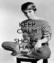 KEEP CALM AND SHORT  HAIR - Personalised Poster A1 size