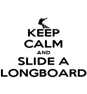 KEEP CALM AND SLIDE A LONGBOARD - Personalised Poster A1 size