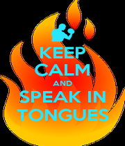 KEEP CALM AND SPEAK IN TONGUES - Personalised Poster A4 size