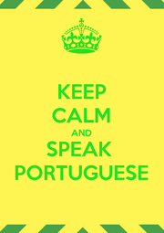 KEEP CALM AND SPEAK  PORTUGUESE - Personalised Poster A1 size